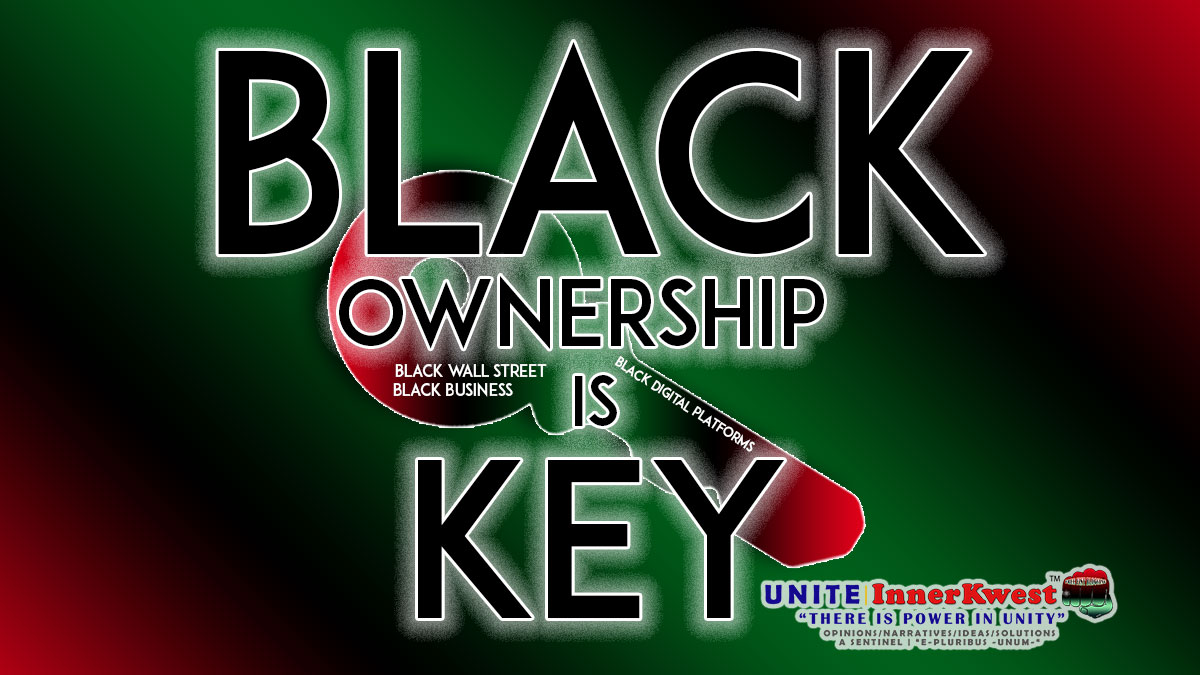 Black Business Ownership Is Key